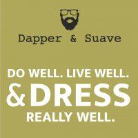Dapper and Suave